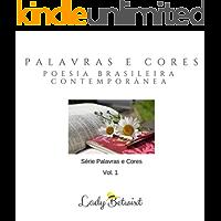 Palavras e Cores: Poesia Brasileira Contemporânea