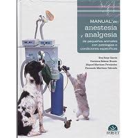 Manual de anestesia y analgesia de pequeños animales
