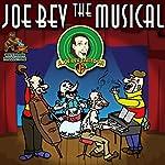 Joe Bev the Musical: A Joe Bev Cartoon, Volume 11 | Joe Bevilacqua,Daws Butler,Pedro Pablo Sacristán