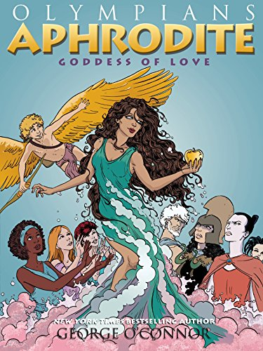 Aphrodite: Goddess of Love (Goddess Of Love Greek)