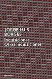 Inquisiciones | Otras inquisiciones (CONTEMPORANEA)