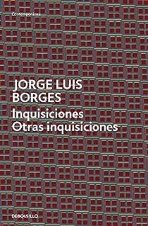 Inquisiciones | Otras inquisiciones par Jorge Luis Borges