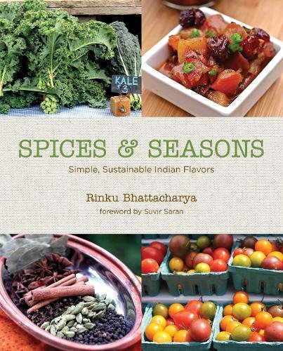 Spices & Seasons: Simple, Sustainable Indian Flavors pdf