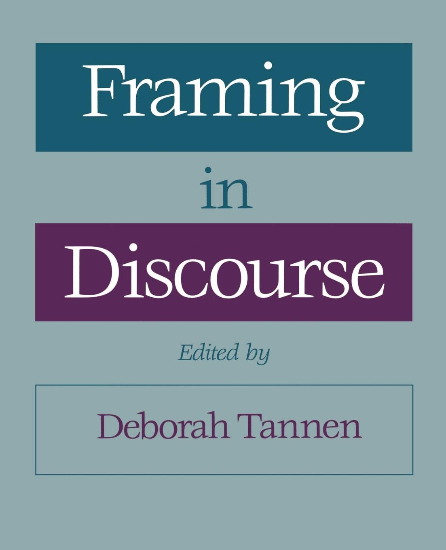 Framing in Discourse: Amazon.de: Deborah Tannen: Fremdsprachige Bücher