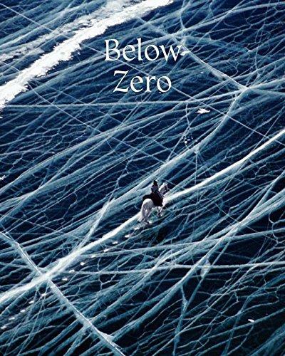 Below Zero: Adventures out in the - Store Below Zero