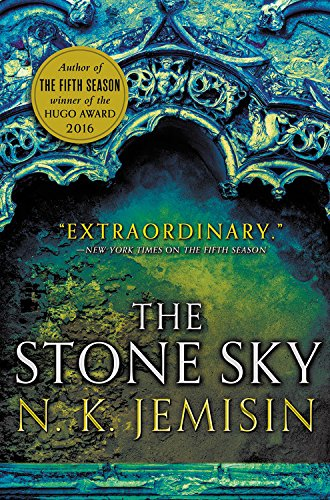 The Stone Sky (The Broken Earth) [N. K. Jemisin] (Tapa Blanda)