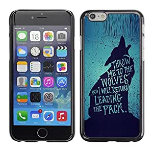 Design for Girls Plastic Cover Case FOR iPhone 6 Wolf Lead The Pack Brave Heroic Text OBBA