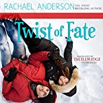 Twist of Fate : A Holiday Romance Novella | Rachael Anderson