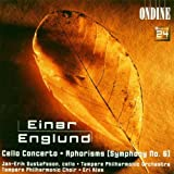 Englund: Cello Concerto/Aphorisms (Symphony No. 6) by unknown (2000-06-27)