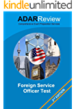 Foreign Service Officer Test (FSOT): Complete Study Guide to the Written Exam and Oral Assessment