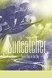 SUNCATCHER: Seven Days in the Sky