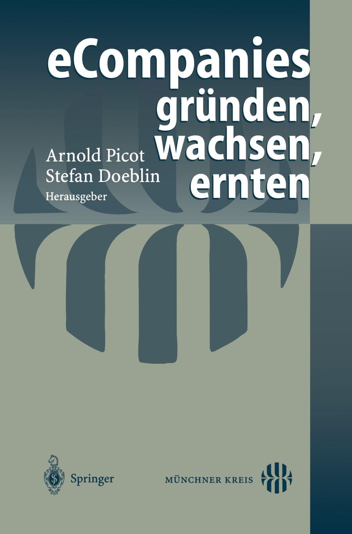 eCompanies ― gründen, wachsen, ernten (German Edition)