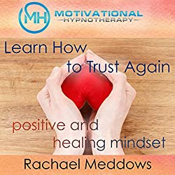 Learn How to Trust Again
