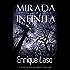 Mirada Infinita: Un terrible caso de asesinato basado en hechos reales (Spanish Edition)