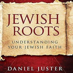 Jewish Roots Audiobook