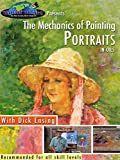 The Mechanics of Painting Portraits in Oils