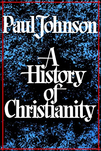 History of Christianity (Christianity The First Three Thousand Years Ebook)