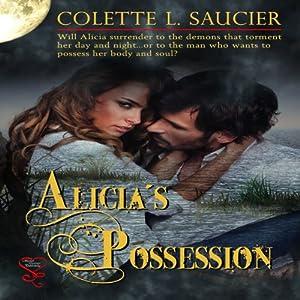 Alicia's Possession Audiobook