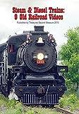 Diesel and Steam Trains: 9 Old Railroad Videos