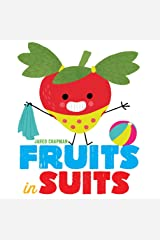 Fruits in Suits Hardcover