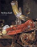 img - for Willem Kalf 1619      1693 book / textbook / text book