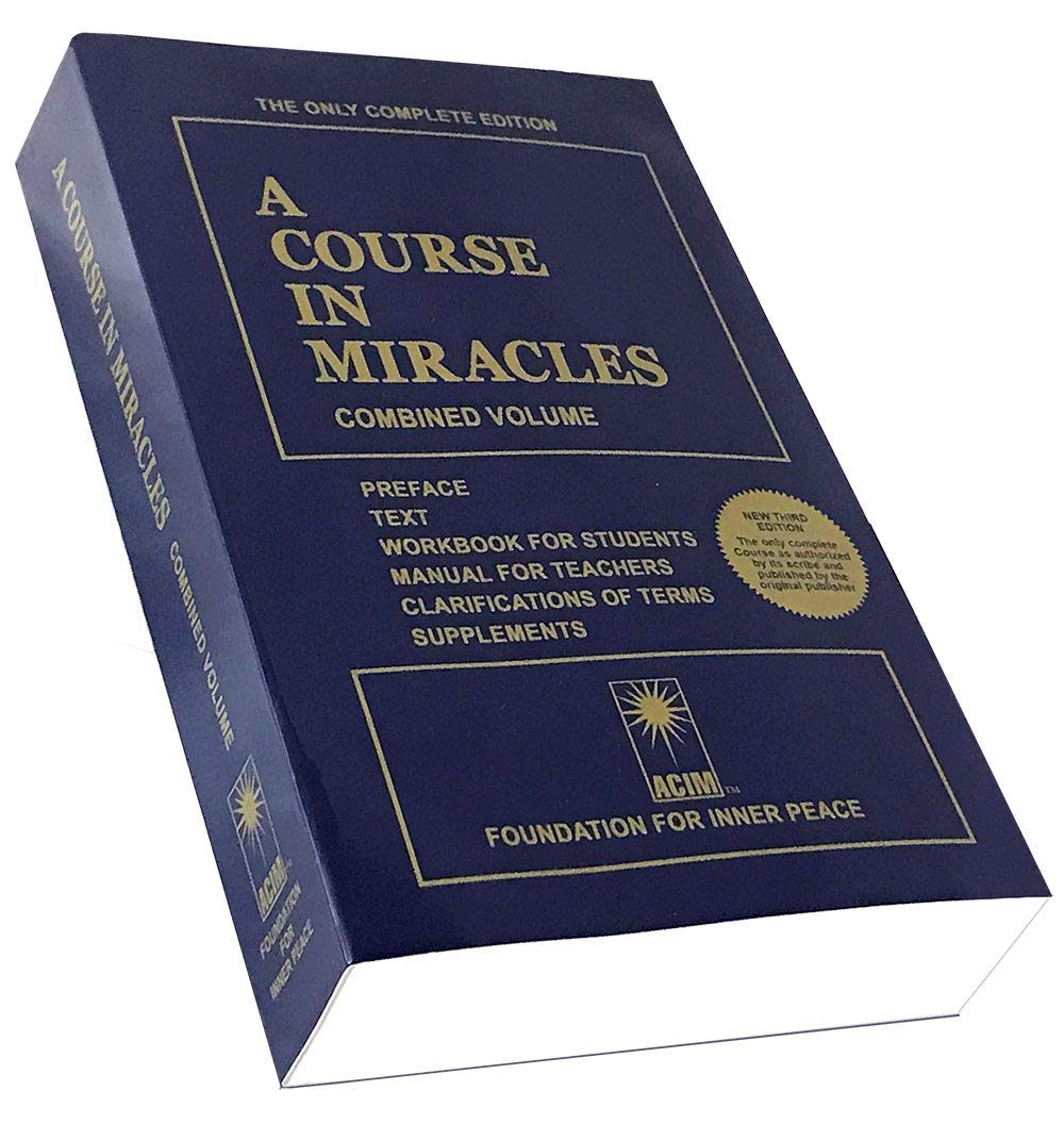 A Course in Miracles: Combined Volume: Foundation For Inner Peace:  8601421955508: Amazon.com: Books