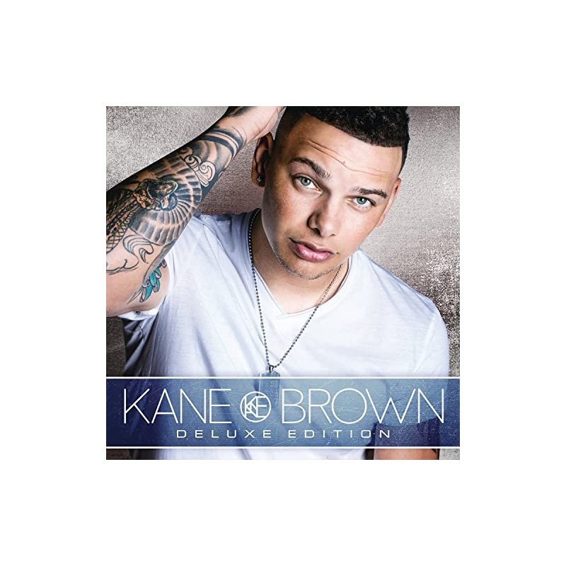 Kane Brown Deluxe