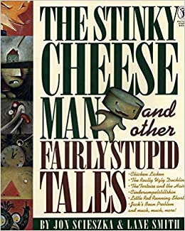 Image result for the Stinky Cheese Man and Other Fairly Stupid Tales