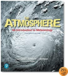 The Atmosphere: An Introduction to Meteorology (14th Edition)