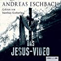 Das Jesus-Video Audiobook by Andreas Eschbach Narrated by Matthias Koeberlin