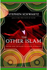 The Other Islam: Sufism and the Road to Global Harmony Kindle Edition