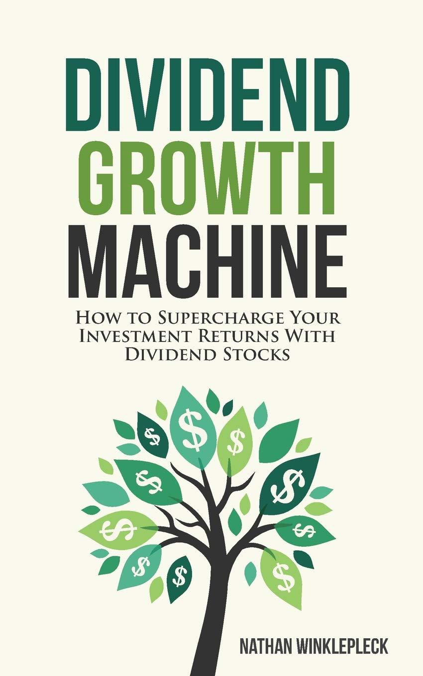 Dividend Growth Machine: How to Supercharge Your Investment Returns with Dividend Stocks PDF
