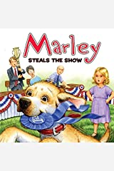 Marle: Marley Steals the Show Paperback