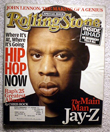 Jay-Z - Hip-Hop Now - Rolling Stone Magazine - #989 - December 15, 2005 - Raps 25 Greatest Albums, Inside Jihad, John Lennon: The Making of a Genius