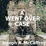 A Went over Case | Joseph A. McCaffrey
