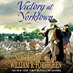 Victory at Yorktown: A Novel | Newt Gingrich,William R. Fortschen