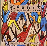 Konbit: Burning Rhythms of Haiti