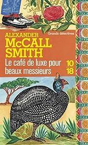 """Afficher """"Le café de luxe pour beaux messieurs"""""""