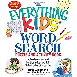 The Everything Kids' Word Search Puzzle and Activity Book: Solve clever clues and hunt for hidden words in 100 mind-bending puzzles