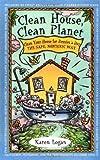 the clean house - Clean House Clean Planet