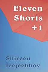 Eleven Shorts +1 Kindle Edition