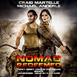 Nomad Redeemed: Terry Henry Walton Chronicles, Book 2 | Craig Martelle,Michael Anderle