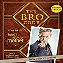 The Bro Code Audiobook by Barney Stinson Narrated by Neil Patrick Harris