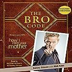 The Bro Code  | Barney Stinson