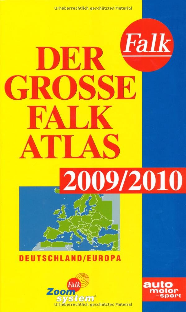 Der Große Falk Atlas 2009/2010: Deutschland/Europa