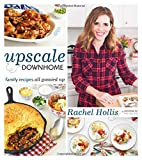 img - for Upscale Downhome: Family Recipes, All Gussied Up book / textbook / text book