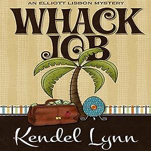 Whack Job Audiobook