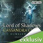 Lord of Shadows (Die Dunklen Mächte 2) Hörbuch von Cassandra Clare Gesprochen von: Simon Jäger