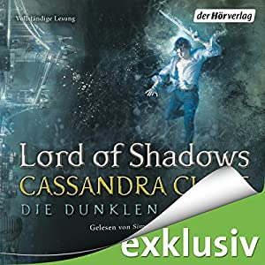 Lord of Shadows (Die Dunklen Mächte 2) Hörbuch