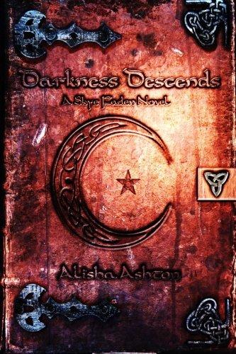 Read Online Darkness Descends: A Skye Faden Novel PDF